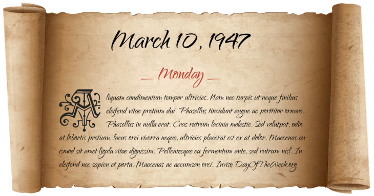 Monday March 10, 1947