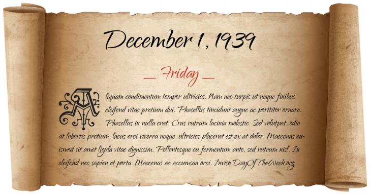 Friday December 1, 1939