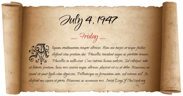 Friday July 4, 1947