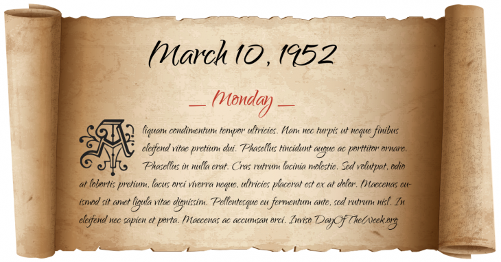 Monday March 10, 1952