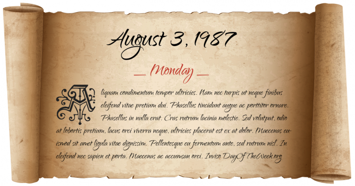 Monday August 3, 1987