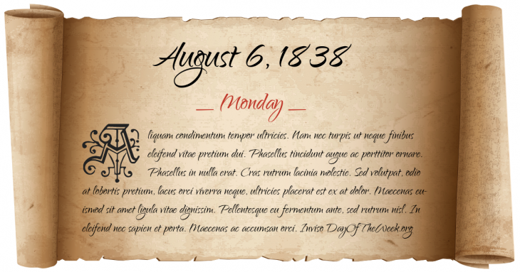 Monday August 6, 1838