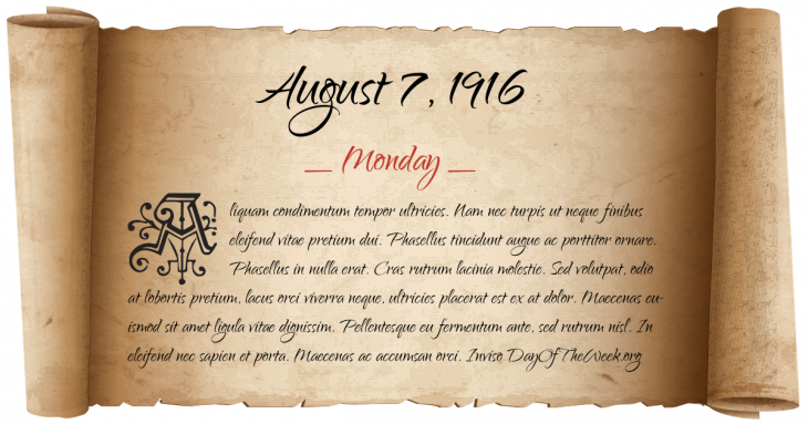 Monday August 7, 1916