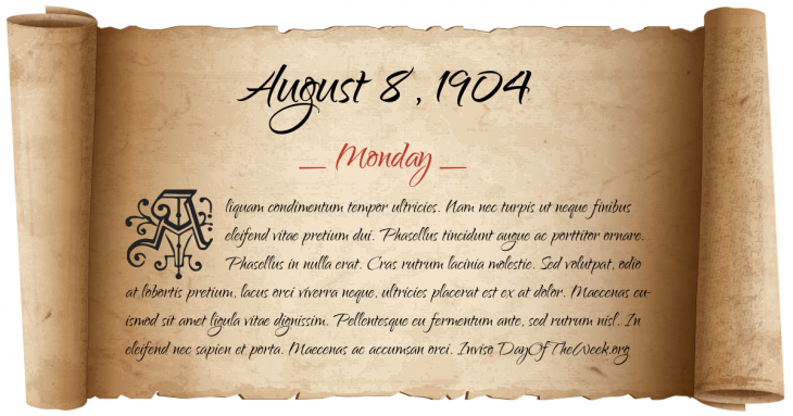 Monday August 8, 1904