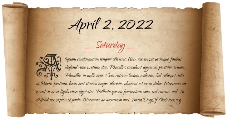 Saturday April 2, 2022