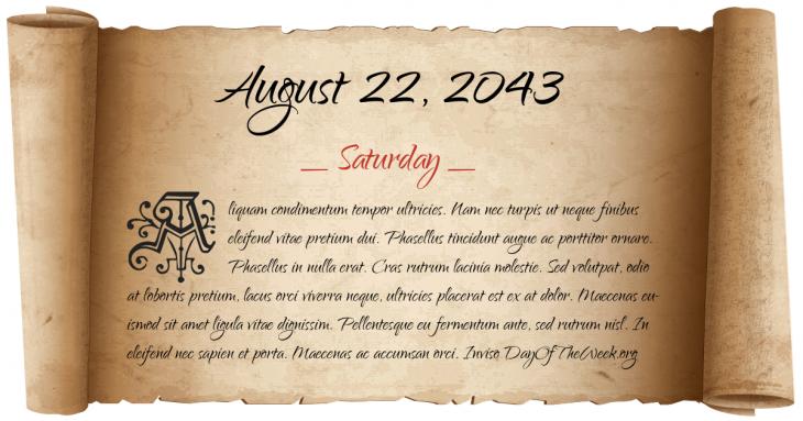 Saturday August 22, 2043