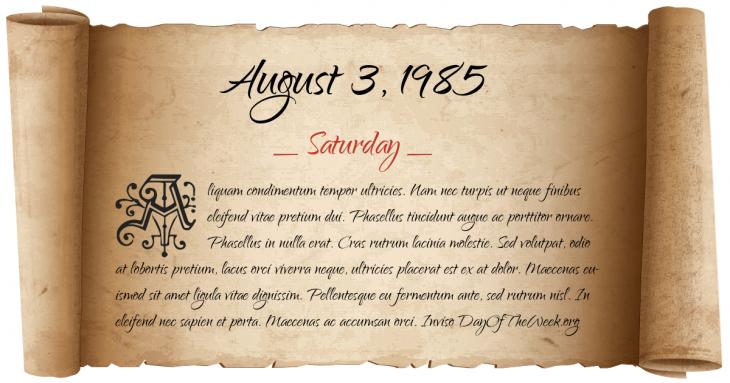 Saturday August 3, 1985