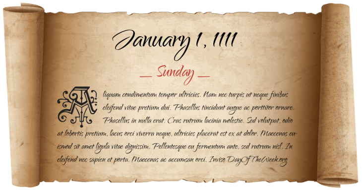 Sunday January 1, 1111