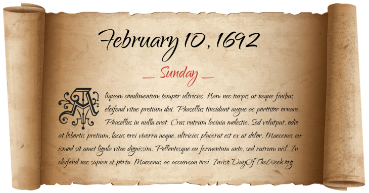 Sunday February 10, 1692