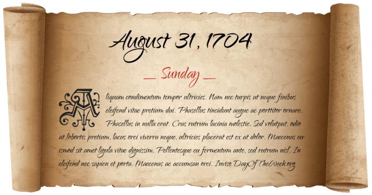 Sunday August 31, 1704