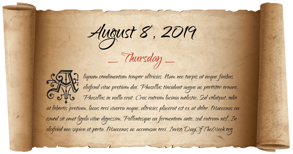 August 8, 2019 date scroll poster