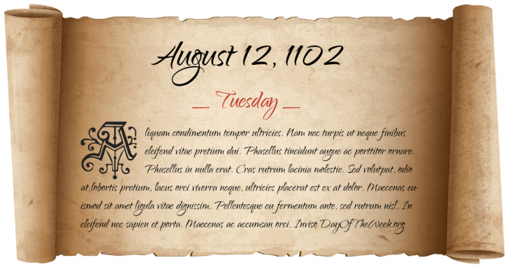 Tuesday August 12, 1102