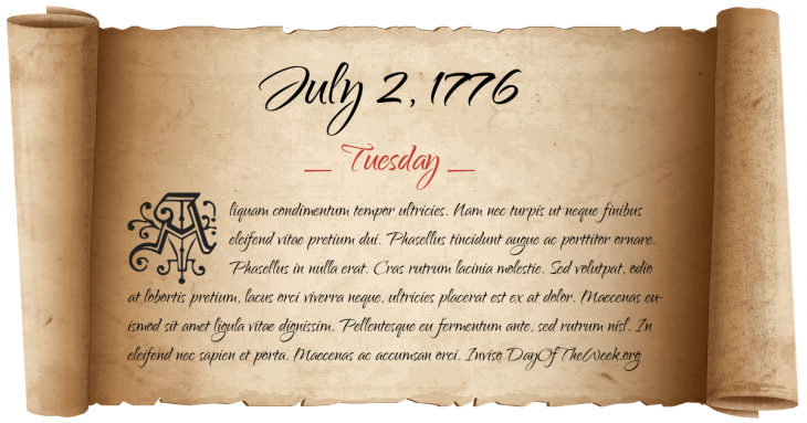 Tuesday July 2, 1776