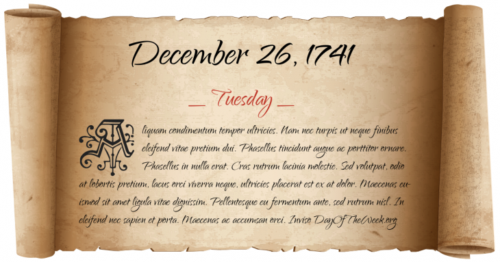Tuesday December 26, 1741