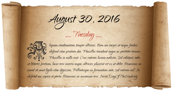 Tuesday August 30, 2016