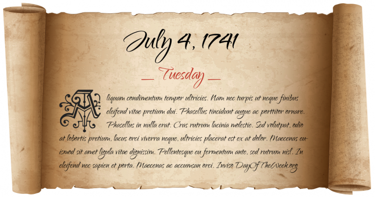 Tuesday July 4, 1741