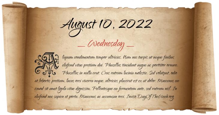 Wednesday August 10, 2022