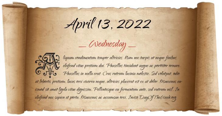Wednesday April 13, 2022
