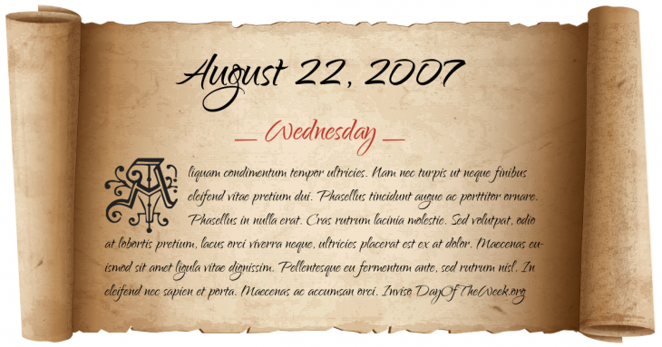 Wednesday August 22, 2007