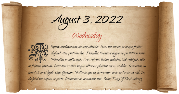 Wednesday August 3, 2022