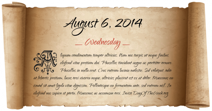 Wednesday August 6, 2014